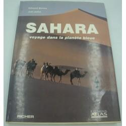 BERNUS/JAFFRE Sahara - voyage dans la planète bleue 1989 Richer Atlas
