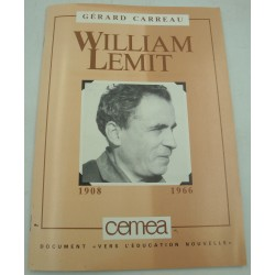GERARD CARREAU William Lemit 1908-1966 CEMEA Biographie 1987