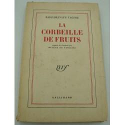RABINDRANATH TAGORE la corbeille de fruits 1959 Gallimard