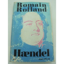 ROMAIN ROLLAND Haendel - Biographie 1974 Albin Michel