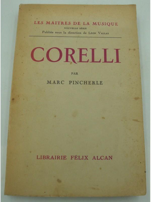 MARC PINCHERLE Corelli - Les maitres de la musique 1933 Felix Alcan