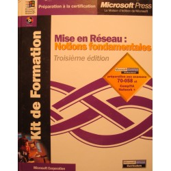 KIT DE FORMATION mise en reseau: notions fondamentales 2000 MICROSOFT EX++