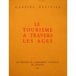 GABRIEL OLLIVIER le tourisme à travers les ages 1955 MONACO EX++