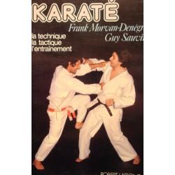 FRANK MORVAN-DENÈGRE/SAUVIN karaté - technique tactique entrainement 1977 LAFFONT+