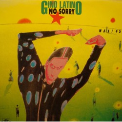 GINO LATINO no sorry (2 versions) MAXI 1989 CARRERE VG++