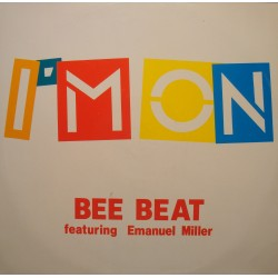 BEE BEAT feat EMANUEL MILLER i'm on (4 versions) MAXI 1991 VG+