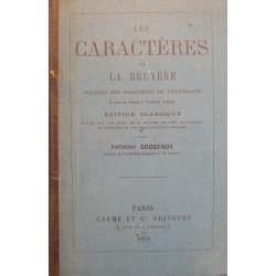 LA BRUYERE les caractères + etude FREDERIC GODEFROY 1874 GAUME RARE++