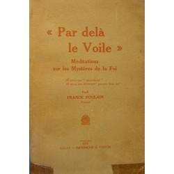 FRANCK POULAIN par delà le voile - méditations sur les mysteres de la foi 1933 LEZAY++