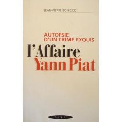 JEAN-PIERRE BONICCO l'affaire Yann Piat - autopsie d'un crime 1998 BARTILLAT++