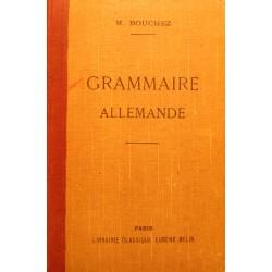 M. BOUCHEZ grammaire allemande BELIN++