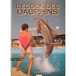 KERSHAW/CAPRA l'ecole des dauphins 1989 FRANCE LOISIRS++