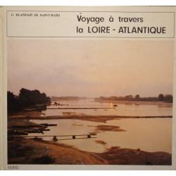 G. BLANPAIN DE SAINT-MARS voyage à travers la Loire-Atlantique 1972 SAEP++