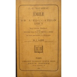 J.J. ROUSSEAU Emile ou de l'éducation T2 M.J. LABBÉ 1891 BELIN etudes++