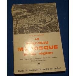 PRIVAT JEAN MOLINIER le nouveau Manosque et sa région 1966 GUIDE rare++