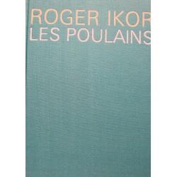 ROGER IKOR les poulains NUMÉROTÉ 1966 CERCLE DU LIVRE EX++