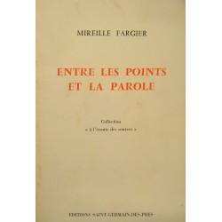 MIREILLE FARGIER entre les points et la parole 1981 SAINT-GERMAIN DES PRÉS EO++