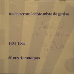 UNION ACCORDÉONISTE MIXTE DE GENÈVE 60 ans de musiques 1934-1994 CINTAS CD EX++