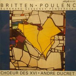 ANDRÉ DUCRET/CHOEUR DES XVI musique sacrée du 20eme siecle BRITTEN/POULENC EX++