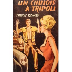 FRANCIS RICHARD un chinois à tripoli 1963 SEG espionnage RARE++