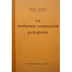 HENRI TAVARD le traducteur commercial polyglotte - 6 langues 1934 BERGER-LEVRAULT++