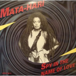 "MATA HARI spy in the mame of love (2 versions) MAXI 12"" 1994 PANIC VG++"