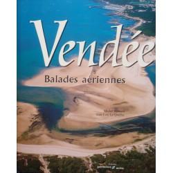 MICHEL BERNARD/LE QUELLEC Vendée - balades aériennes 2000 PATRIMOINES EX++