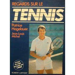 HEGELAUER/JEAN-LOUIS MICHEL regards sur le tennis NOAH 1983 ROBERT LAFFONT++