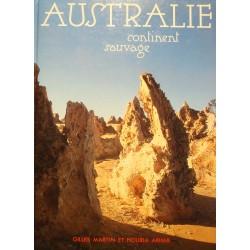 GILLES MARTIN/HOURIA ARHAB Australie continent sauvage 1993 voyage++