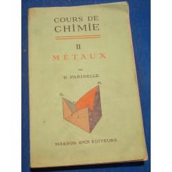 PARISELLE cours de chimie T2 métaux 1956 MASSON uranium/phosphates/rubis++