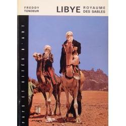 FREDDY TONDEUR Libye royaume des sables 1969 FERNAND NATHAN tourisme++
