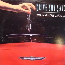 "DRIVE SHE SAID think of love/drivin wheel/love has no pride MAXI 12"" 1991 VG++"