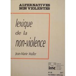 JEAN-MARIE MULLER lexique de la non-violence IRNC N°68 - 1988 essai++