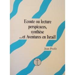 JEAN PROFIT ecoute ou lecture perspicaces, synthèse.. et aventures en Israël 1992 EX++