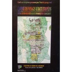 COLLECTIF l'avenir des paysages ruraux européens A. BIDEAU 1994 Chemins recherche++