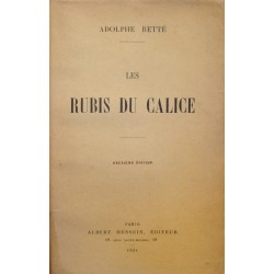 ADOLPHE RETTÉ les rubis du calice 1924 Ed. Messein RARE++