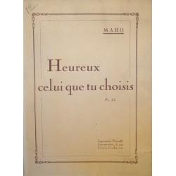 MAHO heureux celui que tu choisis - Imprimerie Nouvelle Lyonnaise - Drac - St-Ange++