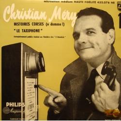 "CHRISTIAN MÉRY histoires corses/le taxiphone EP 7"" Philips VG++"
