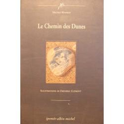 NICOLE MAYMAT le chemin des dunes - Illustré FREDERIC CLÉMENT 1995 Ipomée SIGNÉ++