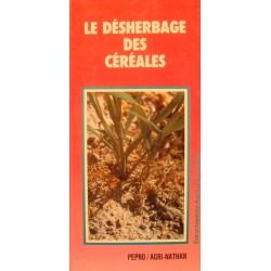 JACQUES-MARIE LAFFONT le désherbage des céréales - Agriculture chimique 1985++