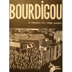 BOURDIGOU le massacre d'un village populaire 1979 CHIENDENT languedoc roussillon NEUF++