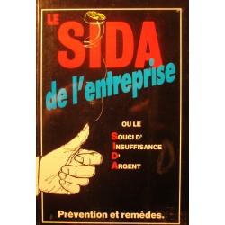 PIERRE-HENRI VITOUR le sida de l'entreprise - insuffisance d'argent 1991 RARE