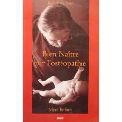 JEAN-PAUL SABY bien naitre par l'ostéopathie SIGNÉ 2000 SULLY médecine++