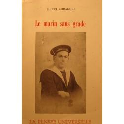 HENRI GORAGUER le marin sans grade DÉDICACÉ 1981 Pensée universelle RARE++