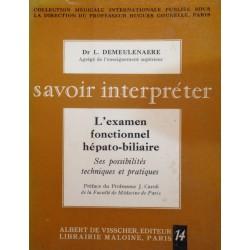 DR L. DEMEULENAERE l'examen fonctionnel hépato-biliaire 1964 VISSCHER++