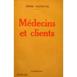 HENRI SAUBEVAL médecins et clients 1931 FLAMMARION rare++