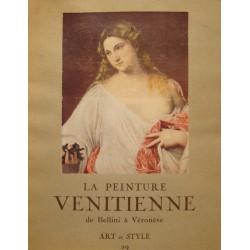 LA PEINTURE VENITIENNE de Bellini à Véronèse ERLANGER 1953 ART ET STYLE 29 RARE++