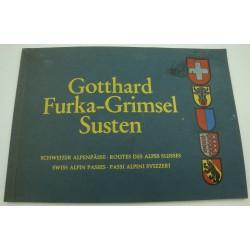 Gotthard - Furka - Grimsel...