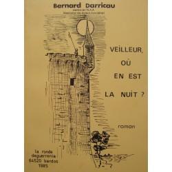 BERNARD DARRICAU veilleur où en est la nuit ? 1985 LA RONDE roman RARE++