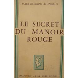 MARIE ANTOINETTE DE MIOLLIS le secret du manoir rouge 1962 BELLE-HELENE++