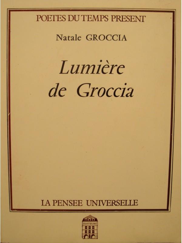 NATALE GROCCIA lumière de Groccia 1990 PENSÉE UNIVERSELLE EX++